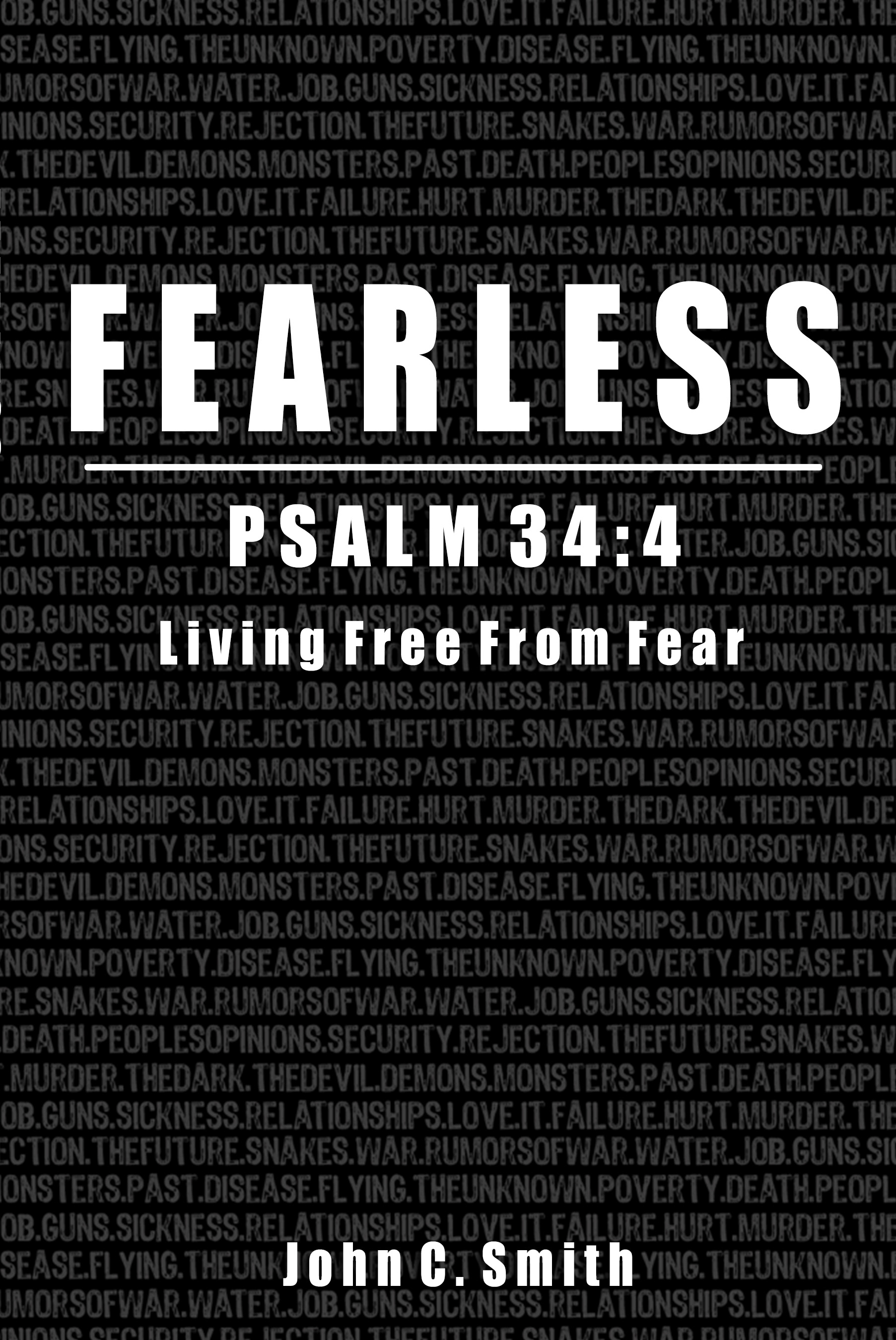 Fearles Psalm 34:4 Living Free From Fear Book